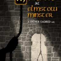 Father Eadred - Anglo-Saxon Murder Mystery by Lindsay Jacob